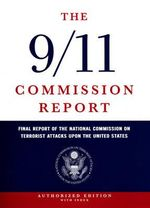 The 9/11 Commission Report : The Full Final Report of the National Commission on Terrorist Attacks Upon the United States - index edition