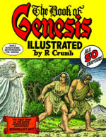 The Book of Genesis : Illustrated by R.Crumb - Robert Crumb
