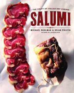 Salumi : The Craft of Italian Dry Curing - Michael Ruhlman