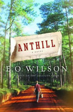 Anthill : A Novel - Edward Wilson