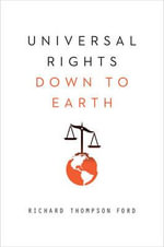 Universal Rights Down to Earth - Richard Thompson Ford