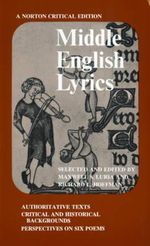 Middle English Lyrics : Norton Critical Editions