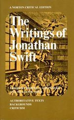 The Writings : Norton Critical Edition - Jonathan Swift