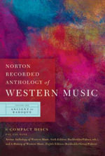 Norton Anthology of Western Music : v. 1 - Claude V. Palisca
