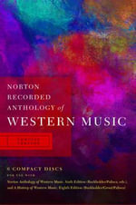 Norton Anthology of Western Music : Concise Version - Claude V. Palisca