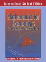 Mathematics for Economists : 1st Edition - Lawrence E. Blume