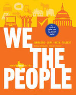 We the People : An Introduction to American Politics - Professor of Political Science Benjamin Ginsberg