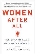 Women After All - Melvin Konner