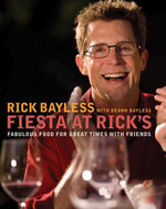 Fiesta at Rick's : Fabulous Food for Great Times with Friends - Rick Bayless