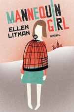 Mannequin Girl : A Novel - Ellen Litman
