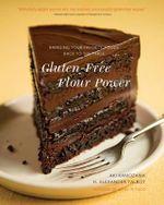 Gluten-Free Flour Power - Aki Kamozawa
