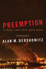 Preemption : A Knife That Cuts Both Ways (Issues of Our Time) - Alan M. Dershowitz