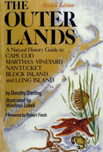 The Outer Lands : A Natural History Guide to Cape Cod, Martha's Vineyard, Nantucket, Block Island, and Long Island - Dorothy Sterling