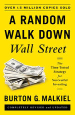 A Random Walk Down Wall Street : The Time-Tested Strategy for Successful Investing (Eleventh Edition) - Burton G. Malkiel