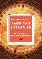 Writing About American Literature - Karen Gocsik