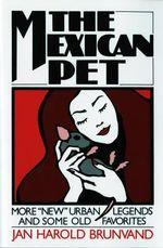 The Mexican Pet - Jan Harold Brunvand