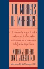 The Mirages of Marriage - William J Lederer