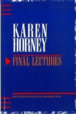 Final Lectures - Karen Horney