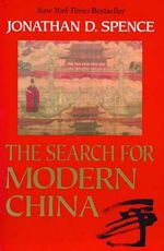 The Search for Modern China : Western Advisers in China - Jonathan D. Spence