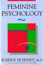 Feminine Psychology - Karen Horney