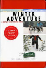 Winter Activity : Winter Adventure - Peter Stark