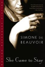 She Came to Stay - Simone de Beauvoir
