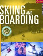 Skiing and Boarding : Olympic Handbook of Sports Medicine - Peter Oliver