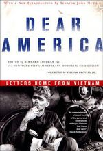 Dear America : Letters Home from Vietnam - Bernard Edelman