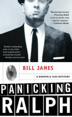 Panicking Ralph : A Harpur & Iles Mystery - Bill James