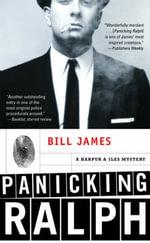 Panicking Ralph : A Harpur & Iles Mystery - Bill James