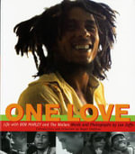 One Love : Life with