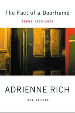 The Fact of a Doorframe : Poems 1950-2000 - Adrienne Rich