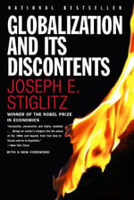 Globalization and Its Discontents - Joseph E. Stiglitz
