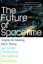 The Future of Spacetime : Norton Paperback - Stephen W. Hawking