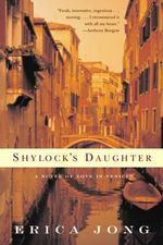 Shylock's Daughter : A Novel of Love in Venice - Erica Jong
