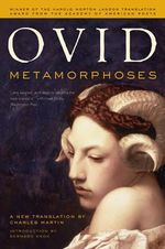 Metamorphoses : A New Translation - Ovid
