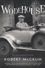 Wodehouse : A Life - Robert McCrum