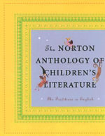 The Norton Anthology of Children's Literature : The Traditions in English - Jack Zipes