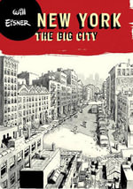 New York : The Big City - Will Eisner