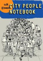 City People Notebook : A Brazilian Portuguese Pronunciation Workbook - Will Eisner