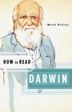 How to Read Darwin - Mark Ridley