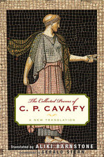The Collected Poems of C.P. Cavafy : A New Translation - C. P. Cavafy