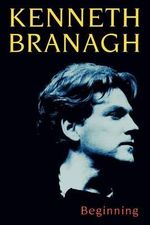 Beginning - Kenneth Branagh