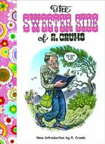 The Sweeter Side of R. Crumb - Robert Crumb
