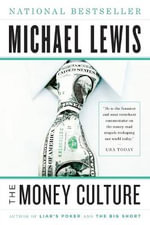 The Money Culture - Michael Lewis