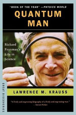 Quantum Man : Richard Feynman's Life in Science - Lawrence Krauss