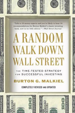 A Random Walk Down Wall Street : The Time-Tested Strategy for Successful Investing - Burton Malkiel