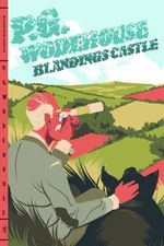 Blandings Castle - P G Wodehouse