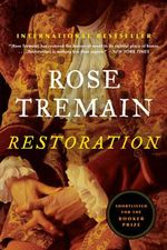 Restoration : A Man of His Time - Rose Tremain