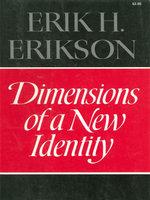 Dimensions of a New Identity - Erik H. Erikson